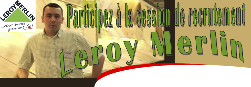 Recrutements Leroy Merlin